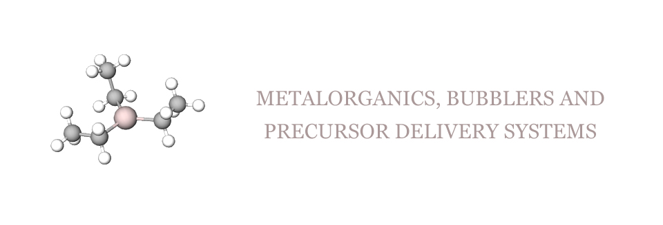 Metalorganics, bubblers and precursor delivery systems
